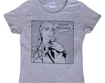 Cornwall Poldark Demelza Khalessi Funny T Shirt Top Tee Women's Ladies