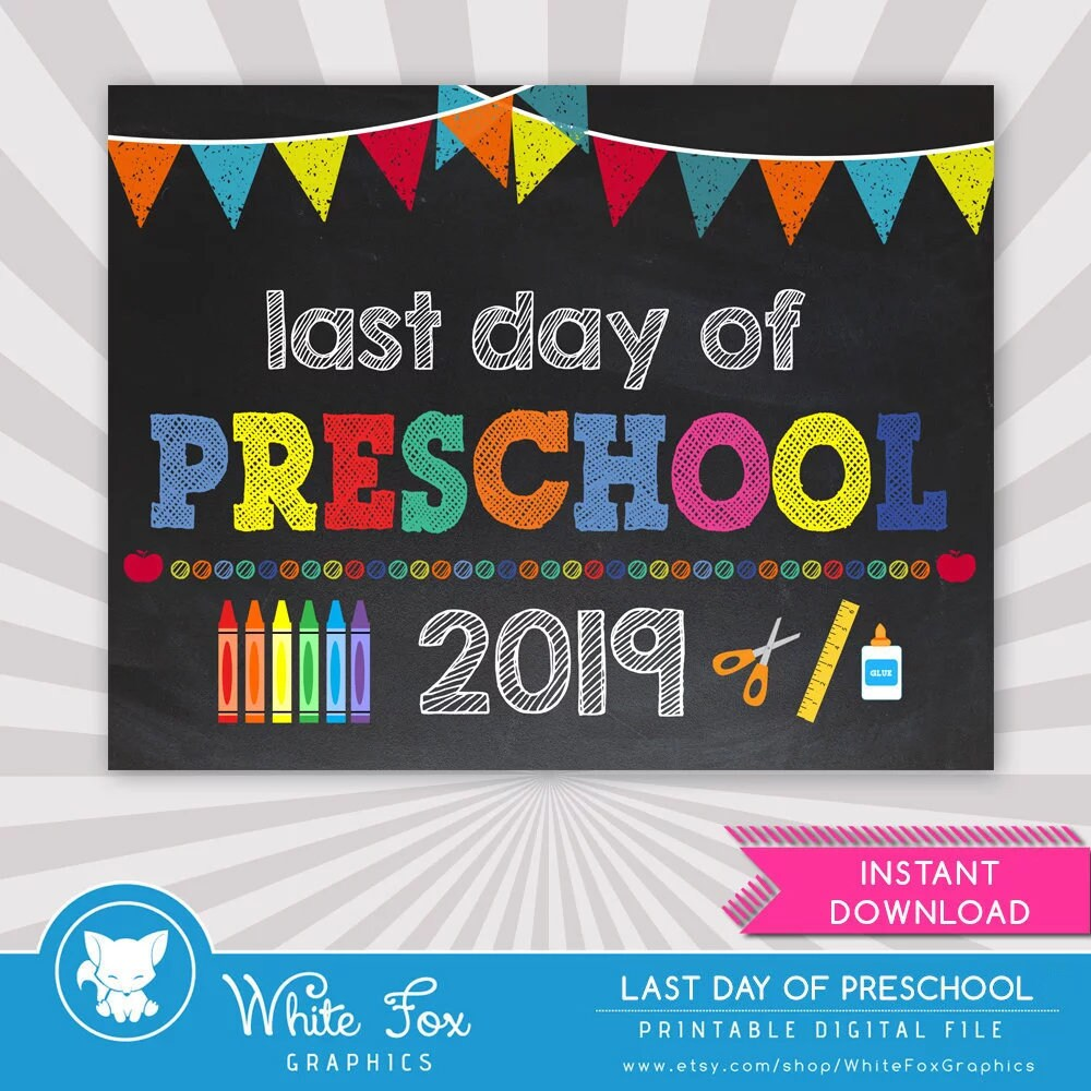 It is a graphic of Declarative Last Day of Preschool Printable