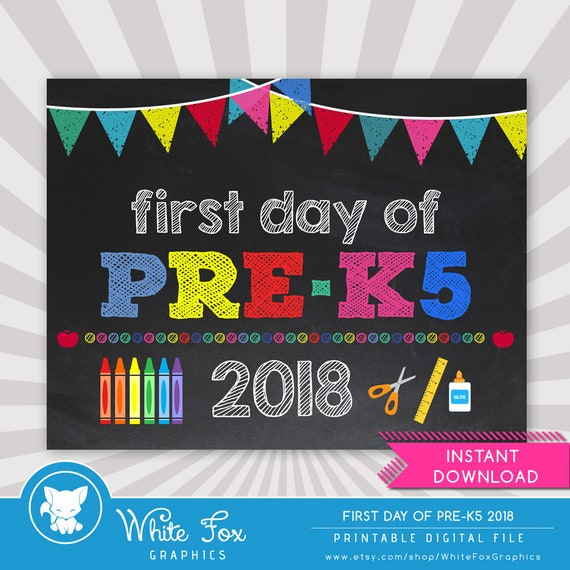 First Day of Pre-K5 Sign - 1st Day of School Printable - First Day of  School Sign - Photo Props - Chalkboard Sign - Instant Download