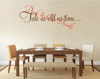 Tale as old as time... Vinyl Wall Decal E00221