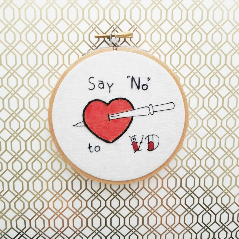 4 Say No To VD Anti Valentine/'s Day Tattoo Style Embroidery Hoop