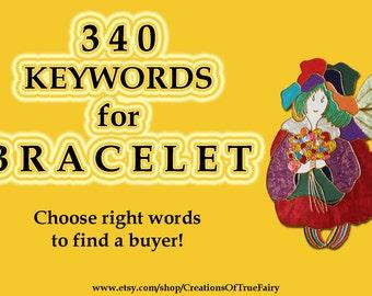 340 Bracelet keywords Top etsy keywords Search optimization Tagging items Seo help Seo keywords Keyword research Key word Ihappywhenyouhappy