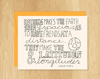 Hand Lettered Latitudes and Longitudes Quote Card, Friendship Card, Thoreau Quote Card, Blank Card