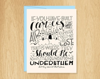 Hand Lettered Castles in the Air Quote Card, Motivational Card, Henry David Thoreau Quote Card, Inspirational Card, Graduation Card