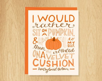 Hand-Lettered Rather Sit On A Pumpkin Quote Card, Henry David Thoreau Quote Card, Pumpkin Card, Quote Card, Fall Card, Lettered Card