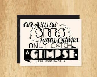 Hand Lettered Artist Glimpse Blank Quote Card, Da Vinci Card, Artist Card, Artist Gift