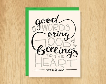 Hand Lettered Good Words Quote Card, Motivational Card, Book Lover Card, Inspirational Card, Card for A Friend, Uplifting Card