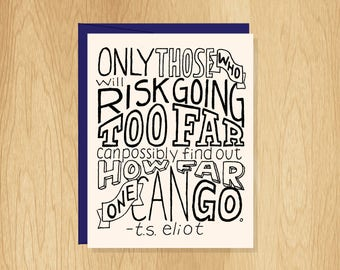 Hand Lettered Risk Going Too Far Card, TS Eliot Quote Card, Motivational Card, Inspirational Card