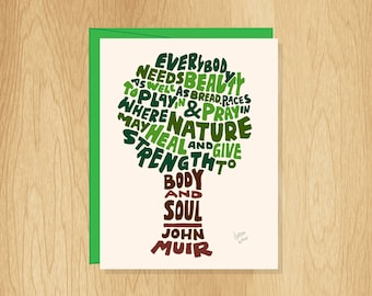 Hand Lettered John Muir Quote Card, Blank Tree Card, John Muir Card, Nature Lover Card, Nature Card
