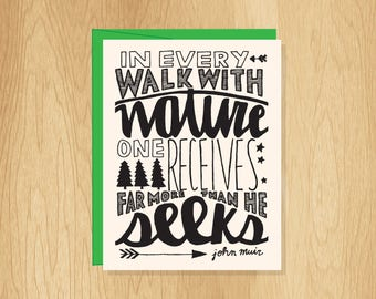 Hand Lettered Walk With Nature Quote Card, John Muir Quote Card, Nature Card, Moticational Card