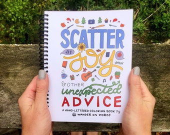 Hand-Lettered Unexpected Advice Coloring Book, Inspirational Coloring Book, Funny Coloring Book, Adult Coloring Book, Graduation Advice Book