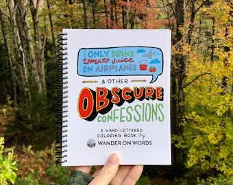 Hand-Lettered Obscure Confessions Wander On Words Coloring Book, Inspirational Coloring Book, Funny Coloring Book, Adult Coloring Book