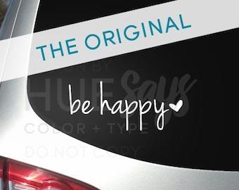 Window Sticker, Car Decal, Beverage Mug Decal, Be Happy
