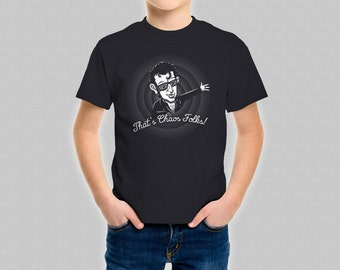 37f412b908 Jurassic Park Chaos Theory Kids T-Shirt - Ian Malcolm Funny That's All  Folks Parody That's Chaos Folks - Children's Jeff Goldblum Shirt Top