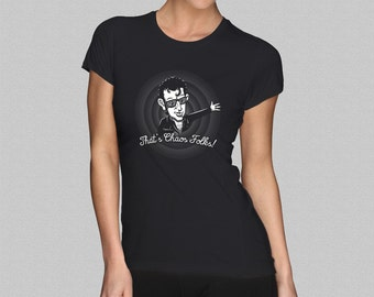 311ac4e501d1 Jurassic Park  That s Chaos Folks  Women s T-Shirt - Ian Malcolm
