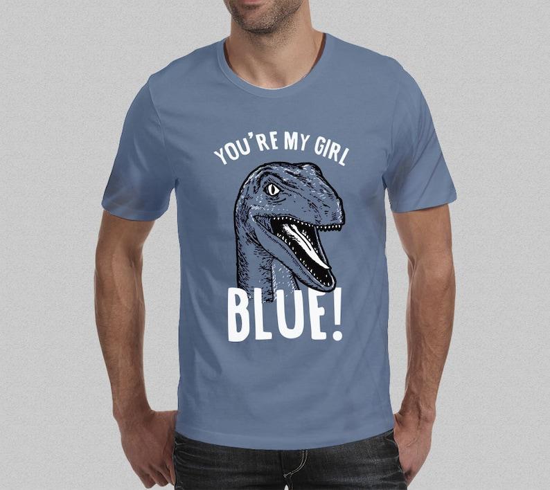 212e4fbe Blue Jurassic World Shirt You're My Girl Blue Raptor | Etsy