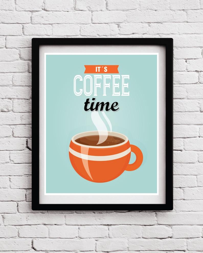 Retro Funny Coffee Time Kitchen Decor Kitchen Print Kitchen Posters Kitchen Decor Retro Kitchen Art Coffee Quote Poster Kitchen Art