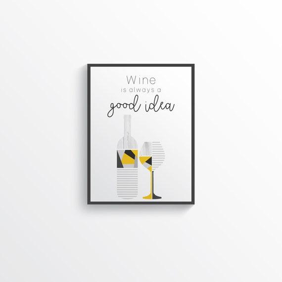 Yellow Gray Wine Quote Wall Art Modern Kitchen Art Geometric Etsy