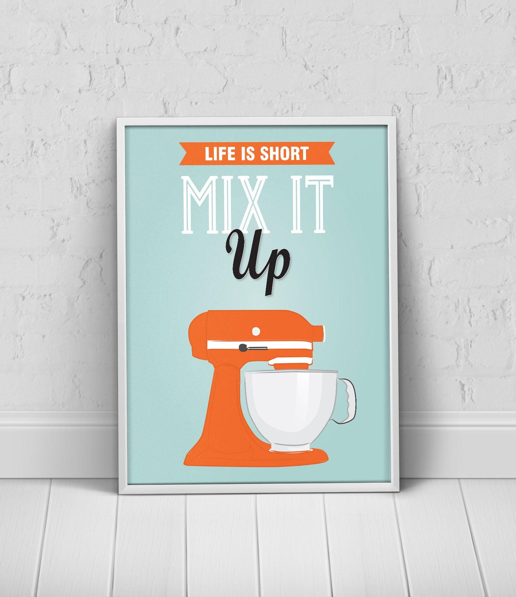 Orange Funny Mix It Up Kitchen Decor Mixer Quote Poster   Etsy