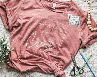 Created to Create Short-Sleeve Unisex T-Shirt, Maker Shirt, Crafting Shirt