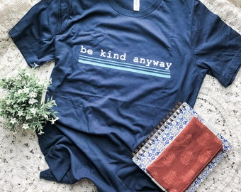 Be Kind Anyway, Mother Teresa Inspired Short-Sleeve Unisex T-Shirt