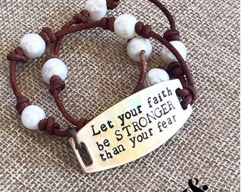 Let Your Faith Be Stronger Pearl and Leather Bracelet