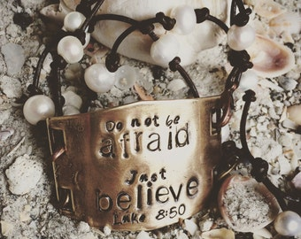 Don't Be Afraid Just Believe Pearl, Leather, and Brass bracelet FREE SHIPPING Luke 8:50