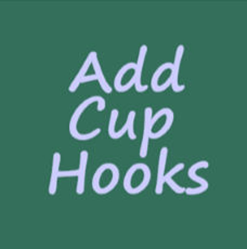 ADD CUP HOOKS to my Option A Shelf image 0