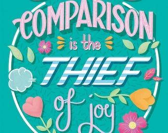 Comparison Print, Comparison Art Print, Imposter Syndrome Print, Comparison Is The Thief Of Joy Print, Comparison quotes, Comparing Yourself