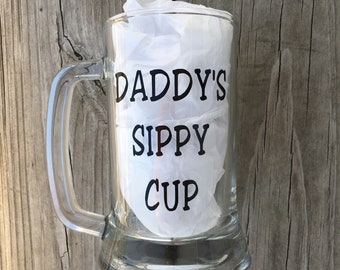 Daddy's Sippy Cup Beer Mug, Father's Day Gift, Beer Mug, Dad Beer Mug, Gift for Dad, Husband Gift, Beer Mug