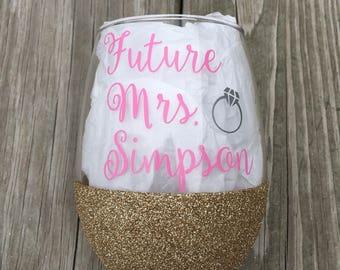 Future Mrs. Wine Glass, Glittered Wine Glass, 21oz Wine Glass, Custom Glitter Glass, Wine Glass, Wedding Wine Glass