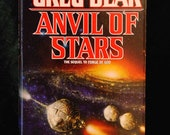 Anvil of Stars by Greg Bear c. 1992, May Sequel to Forge of God 1st Edition 1st Printing HC DJ Cover Art by Don Puckey