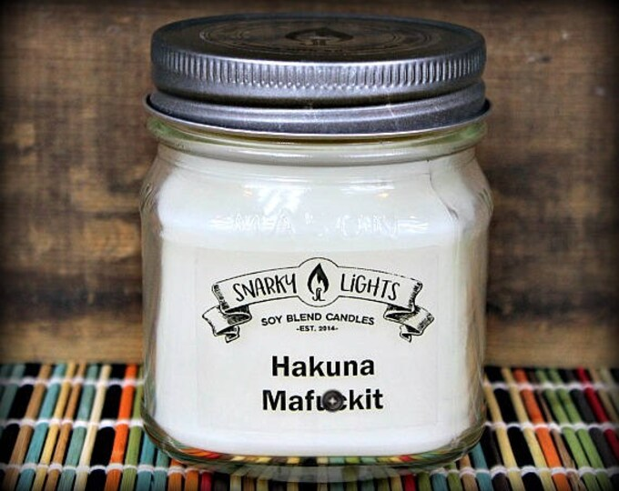 "Snarky Lights || ""Hakuna Mafu*kit"" 