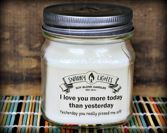 "Snarky Lights || ""I love you more today than yesterday.  Yesterday you really pissed me off!"" 