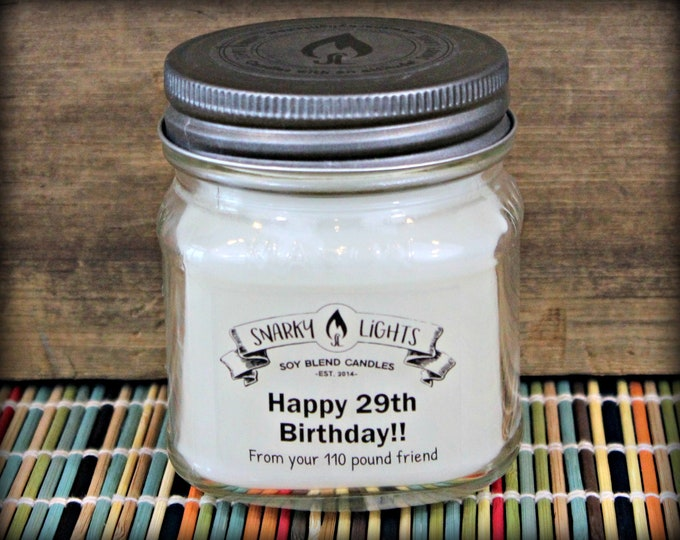 "Snarky Lights || ""Happy 29th Birthday, from your 110 pound friend"" 