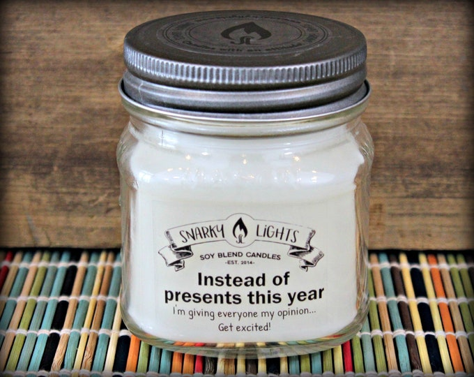 "Snarky Lights || ""Instead of presents this year..."" 