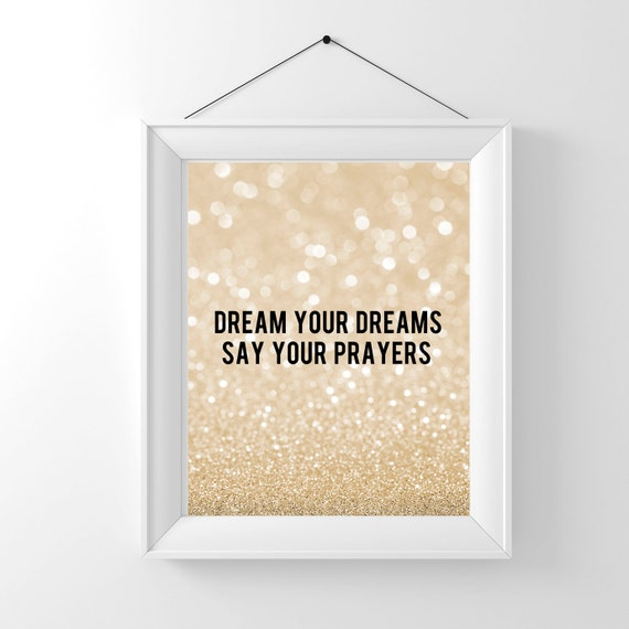 Digital quote printable dream your dreams say your prayers bokeh sparkle  glitter girls wall decor poster typography Digital INSTANT DOWNLOAD