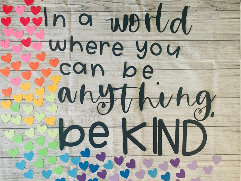 In a World Where You Can Be Anything Be Kind  Bulletin Board image 0