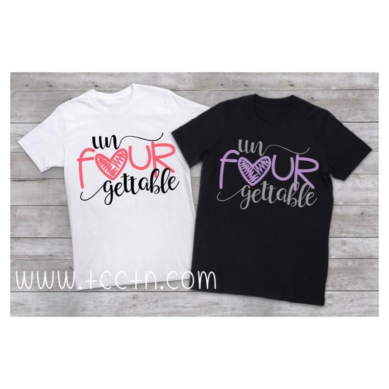 70838ac035016 Un Four gettable 4 year old shirt Girls unforgettable Shirt | Etsy
