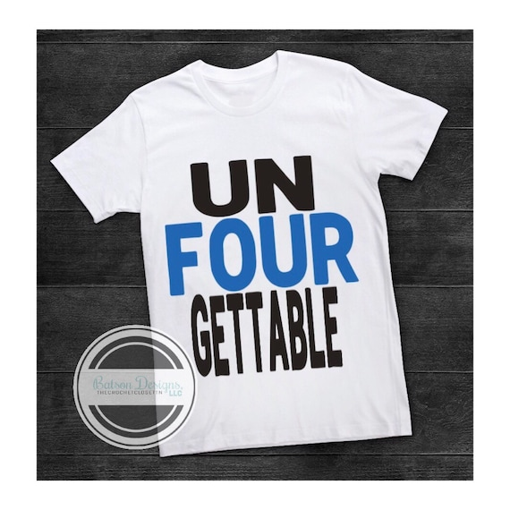 Unfourgettable Boys 4 Year Old Birthday Shirt Unforgettable