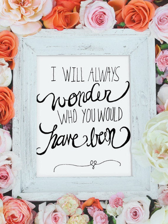 I Will Always Wonder Who You Would Have Been Pregnancy Loss Etsy Extraordinary Pregnancy Loss Quotes