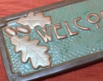 Oak Leaf & Acorn Welcome Sign, Wedding or Birthday Gift. Craftsman Sign,green and copper glaze,