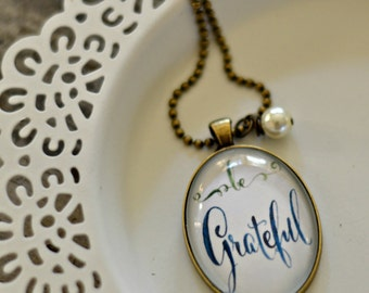 Be Grateful Necklace