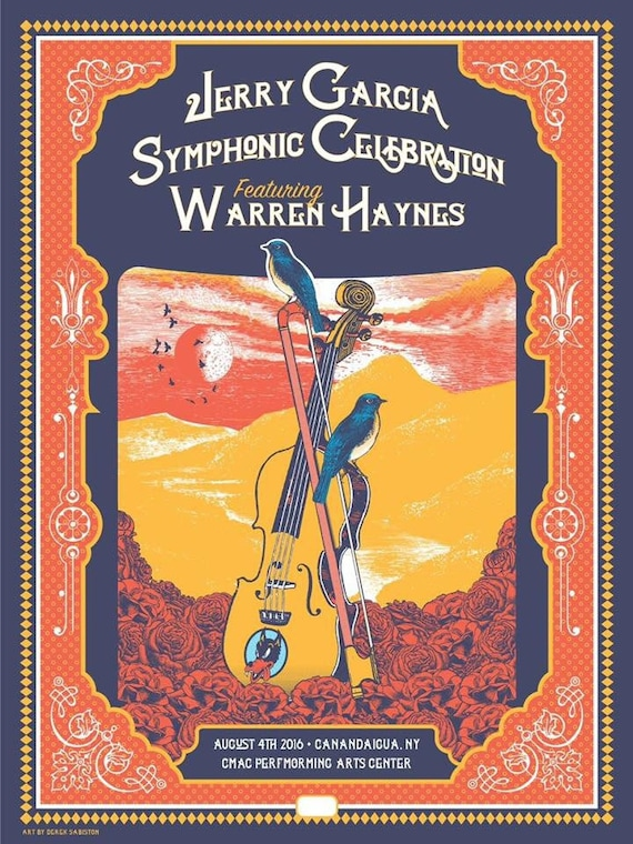 "18x24"" Jerry Garcia Symphonic Celebration Screenprint Poster Canandaigua, New York 2016 Warren Haynes"