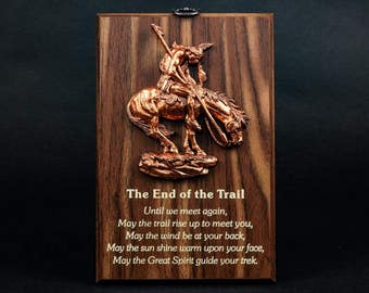 Wisdom Plaque: End of the Trail (549-1) N5