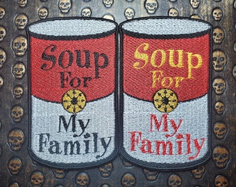Soup For My Family Fully Embroidered Patch, Protest Emblem, Perfect for Battle Jacket, Battle Vest Patch, ACAB FTP BLM