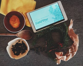 Eat & Dye from the kitchen to the dyeing pot, zero waste. Recipe ebook with vegan menu and tutorials to naturally dye with veggies and fruit