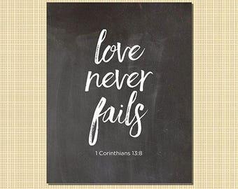 "Love never fails art print 8x10"""