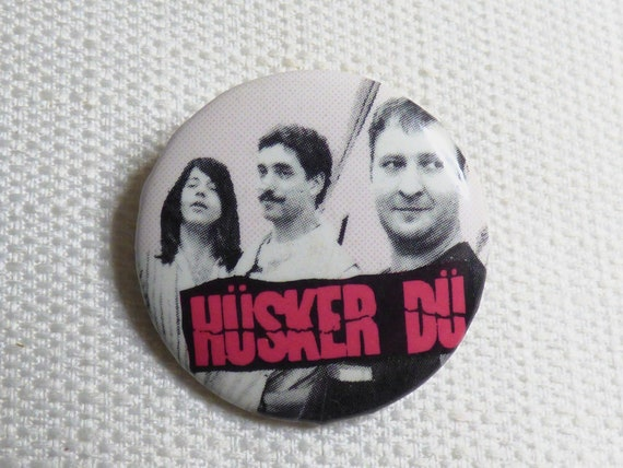 Vintage 80s Husker Dü - Band Pin / Button / Badge