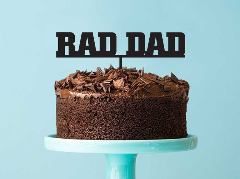 Fathers Day Cake Topper Rad Dad Dads Birthday